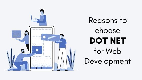 WHY DOT NET FRAMEWORK IS A PREFERRED CHOICE OF WEB DEVELOPMENT COMPANIES?