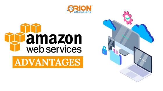 7 ADVANTAGES OF AWS AND WHY SHOULD YOU CONSIDER IT?