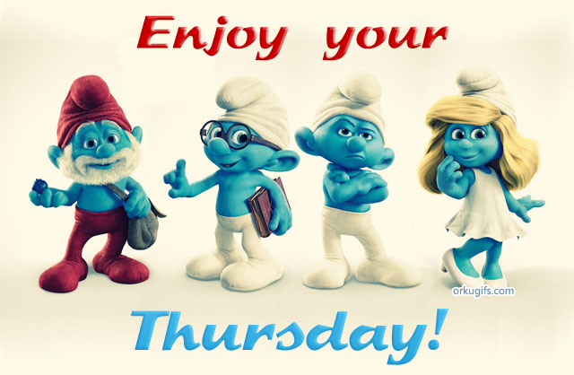 Thursday Images Comments Graphics And Scraps For Facebook Orkut Tumblr And Hi5 Orkugifs