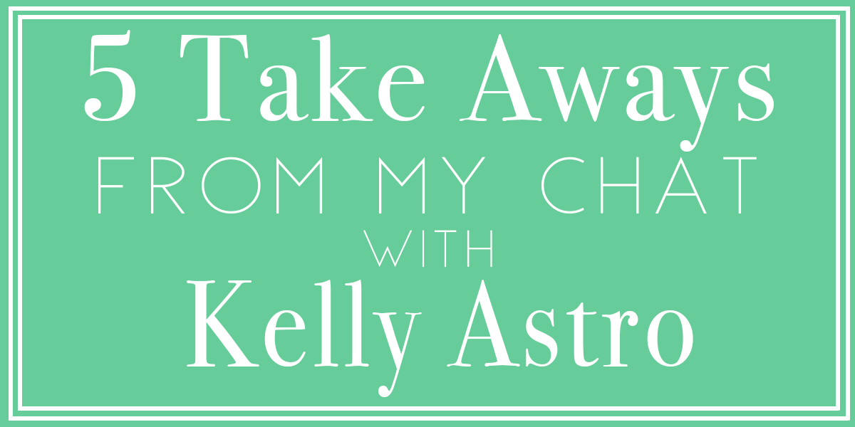 The Importance of Mentors with Kelly Astro-Podcast #17   Orlando