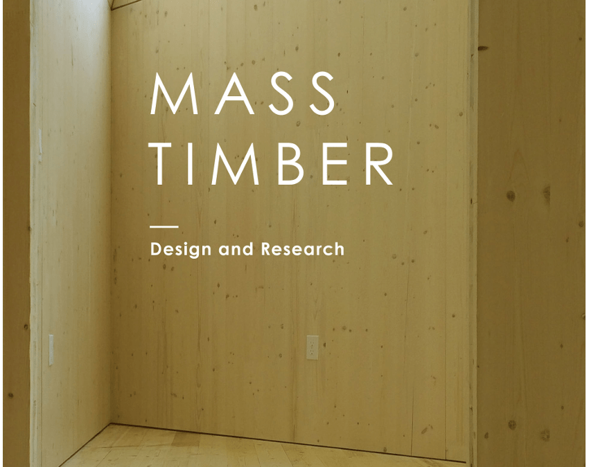# TRANS-EUROPA MEDIAS Features Mass Timber: Research and Design