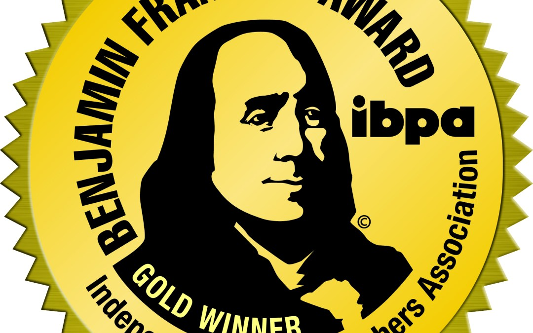 Timeless Wins Gold Award for the Prestigious IBPA Benjamin Franklin Award