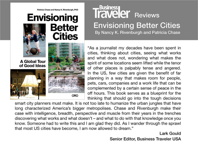 Business Traveler Reviews Envisioning Better Cities