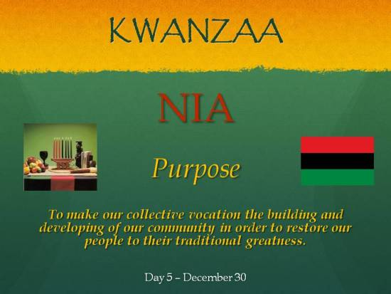 Nia - Kwanzaa - Day 5 Dec 30