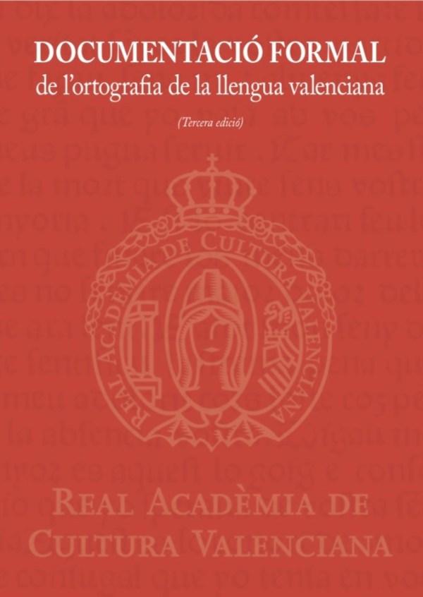 Documentació formal de l'ortografia de la llengua valenciana