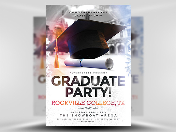 Attractive This Simple Yet Highly Flexible Photoshop PSD Graduation Party Flyer  Template Is The Only Design Youu0027ll Need To Promote A University, College Or  Even High ...