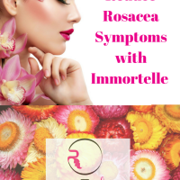 How to Reduce Rosacea Symptoms with Immortelle-Helichrysum-italicum