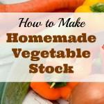 How to Make Homemade Vegetable Stock