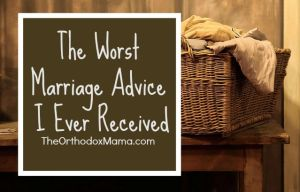 The Worst Marriage Advice