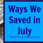 5 Ways We Saved in July