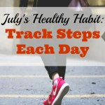 July's Healthy Habit: Track Steps Each Day
