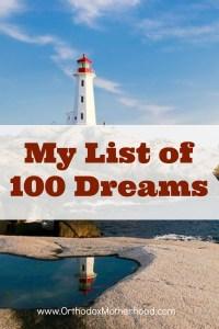 My List of 100 Dreams Part II