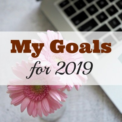 My Second Quarter Goals for 2019