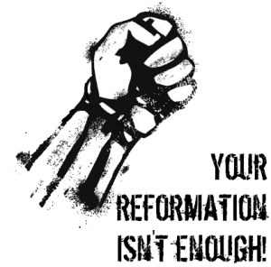 fight the reformation