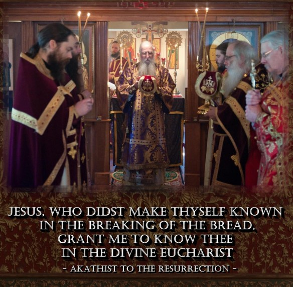 akathist resurrection eucharist orthodox