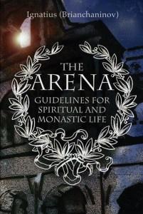 The Arena St Ignatius Brianchaninov