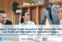 Photo of Regent Surgical Health Announces New Partnership with Lee Health and The Center for Specialized Surgery