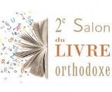 Franța: Astăzi la Paris își începe lucrările Salonul de carte ortodoxă: 25 – 26 aprilie 2014