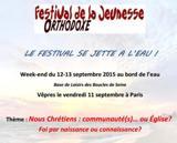 Franţa: Festivalul tineretului ortodox va avea loc în perioada 12 – 13 septembrie în regiunea Parisului