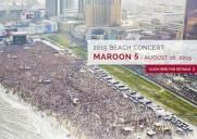 8月16日Maroon 5がアトランティックシティーで野外ライブ開催!