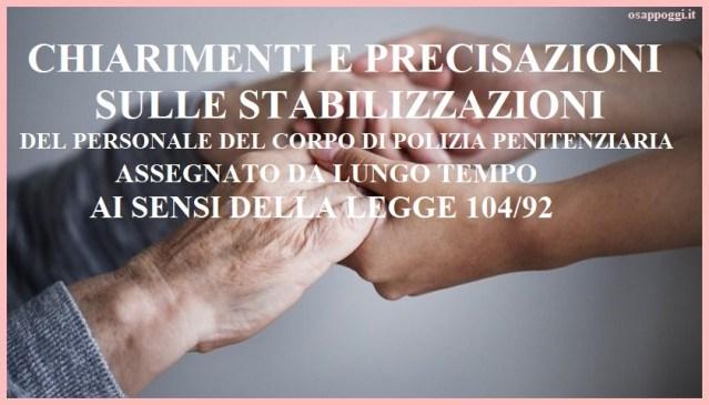 PRECISAZIONI E CHIARIMENTI SULLE STABILIZZAZIONI LEGGE 104/92