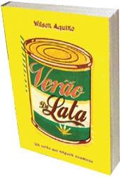 """""""Verão da lata"""" rende histórias há mais de 30 anos"""