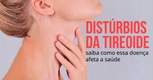 Sintomas de Distúrbios da tireoide
