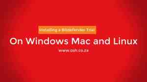 Bitdefender GravityZone – Installing on Windows, macOS and Linux