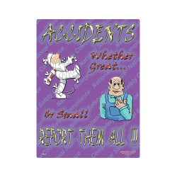 Accidents…Report Them All Safety Poster