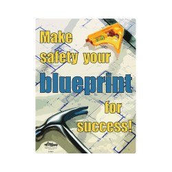 Blueprint for Success Safety Poster