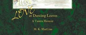 Love at Dancing Leaves by Madhuri
