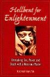 Hellbent on Enlightenment