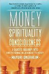 Money Spirituality Consciousness