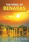The Rebel of Benaras
