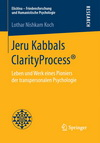 Jeru Kabbals ClarityProcess