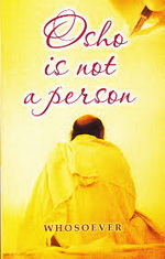 Osho is not a person