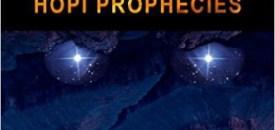 The Essential Hopi Prophecy