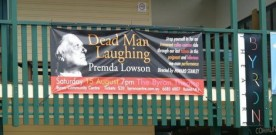 Dead Man Laughing – Premda Lowson