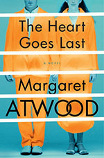 Atwood The Heart Goes LastTN