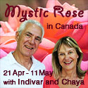 Mystic Rose in Canada with Indivar and Chaya