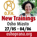 New Trainings O.P.H. at Osho Miasto 27.5-4.6.2017
