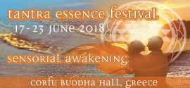 Tantra Essence Festival Corfu 17-23 June 2018