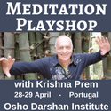 Meditation Playshop with Krishna Prem in Portugal - 28-29 April 2018