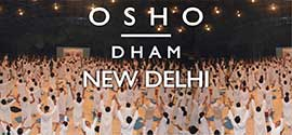 Osho Dham Meditation Centre, New Delhi
