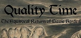 Quality Time: The Equivocal Return of Lizzie Borden
