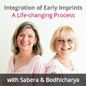 Integration of Early Imprints - A life-changing Progess - with Sabera and Bodhicharya