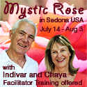 Mystic Rose and Facilitator Training with Indivar and Chaya, Sedona, USA 2019