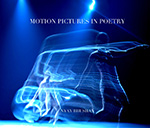 Motion Pictures in Poetry by Nyay Bhushan