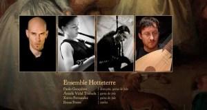 Concerto de Ensemble Hotteterre, entre barricas na Rúa