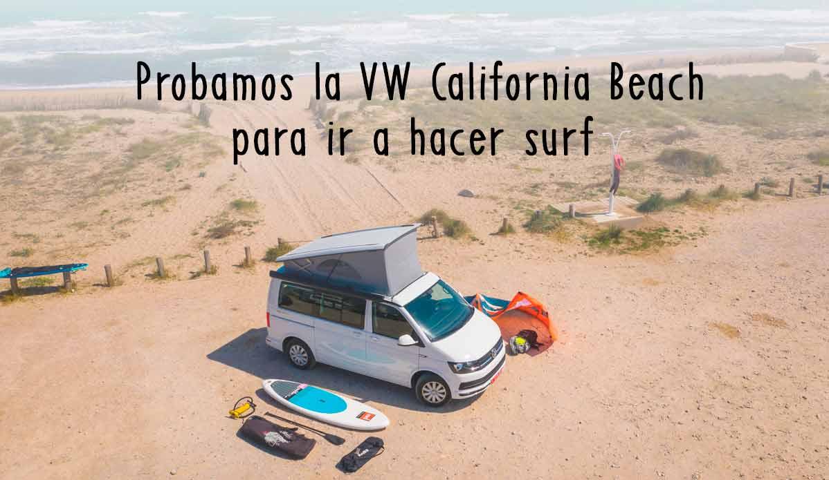 Probamos la Volkswagen California Beach para ir a hacer surf